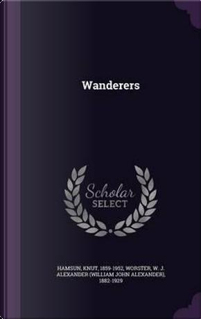 Wanderers by knut hamsun