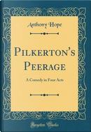 Pilkerton's Peerage by Anthony Hope
