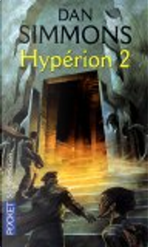 Hypérion, Tome 2 by Dan Simmons, Guy Abadia