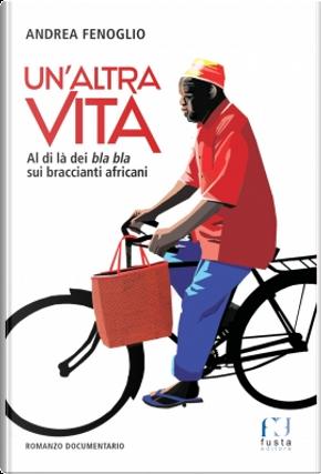 Un'altra vita by Andrea Fenoglio