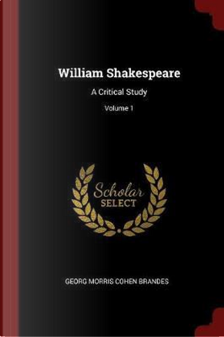 William Shakespeare by Georg Morris Cohen Brandes