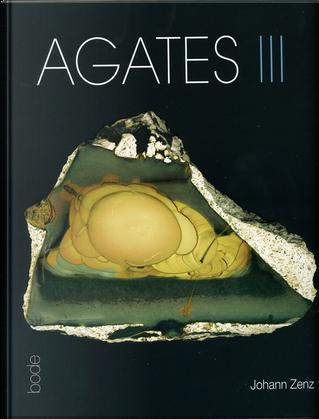 Agates III by Johann Zenz