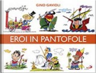 Eroi in pantofole by Angelo Pisani, Lucio Tomaz