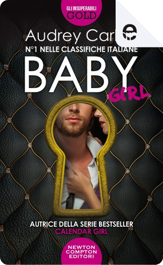 Baby Girl by Audrey Carlan
