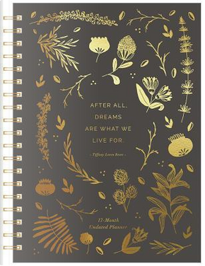 After All, Dreams Are What We Live for by Inc. Compendium