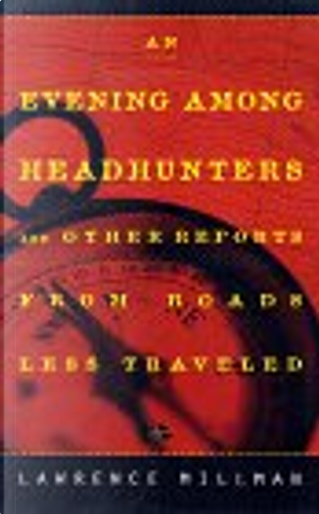 An Evening Among Headhunters by Lawrence Millman