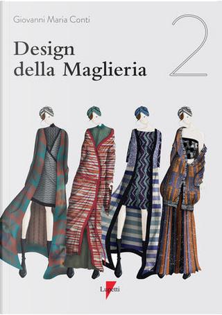 Design della maglieria - Vol. 2 by Giovanni Maria Conti