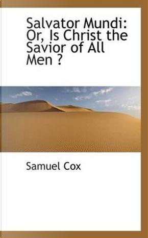 Salvator Mundi by Samuel Cox