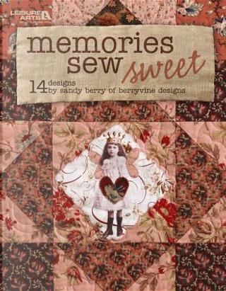 Memories Sew Sweet by Sandra Berry