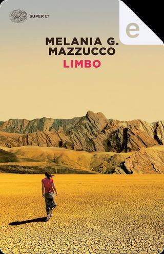 Limbo by Melania G. Mazzucco