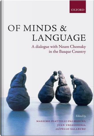 Of Minds & Language by Noam Chomsky