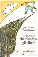 L'uomo che piantava gli alberi by Jean Giono, Tullio Pericoli