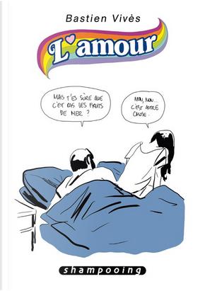 L'amour by Bastien Vivès