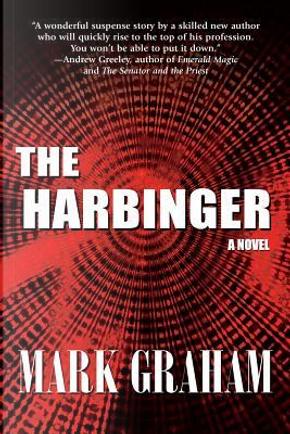 The Harbinger by Mark Graham