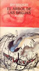 El árbol de las brujas by Ray Bradbury