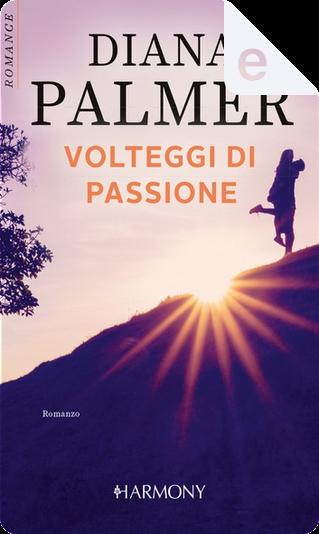 Volteggi di passione by Diana Palmer