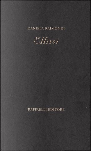 Ellissi by Daniela Raimondi