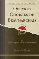 Oeuvres Choisies de Beaumarchais, Vol. 2 (Classic Reprint) by Pierre Augustin Caron de Beaumarchais