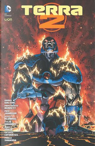 Terra 2 vol. 10: Darkseid! by Daniel H. Wilson, Marguerite Bennett, Mike Johnson