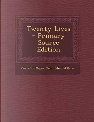 Twenty Lives by Cornelius Nepos