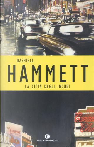 La città degli incubi by Dashiell Hammett