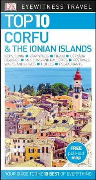 Top 10 Corfu and the Ionian Islands by DK Travel