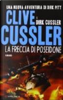 La freccia di Poseidone by Clive Cussler, Dirk Cussler