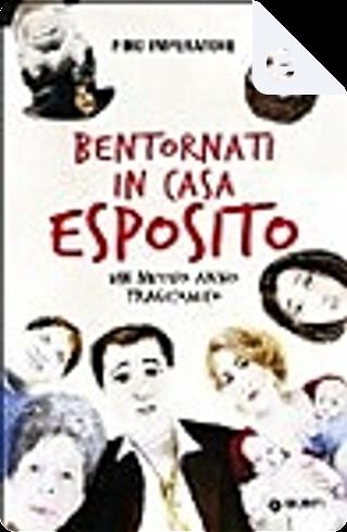 Bentornati in casa Esposito by Pino Imperatore