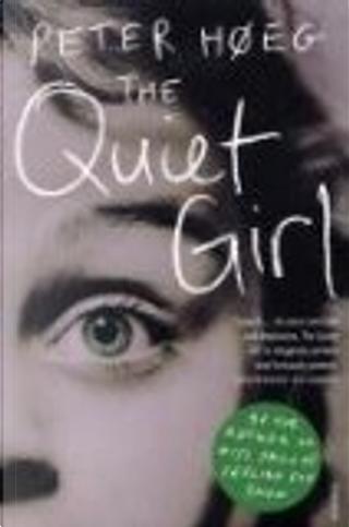 The Quiet Girl by Peter Hoeg