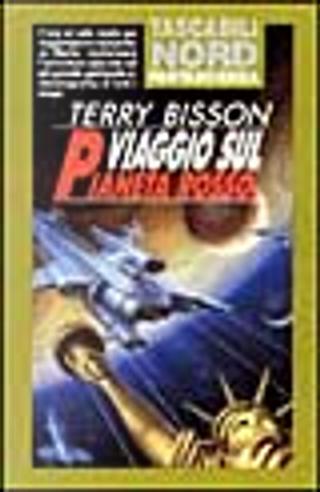 Viaggio sul pianeta rosso by Terry Bisson