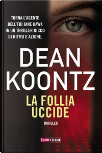 La follia uccide by Dean R. Koontz