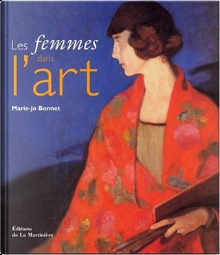 Les femmes dans l'art by Marie-Josèphe Bonnet