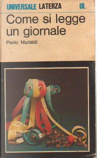 Come si legge un giornale by Paolo Murialdi