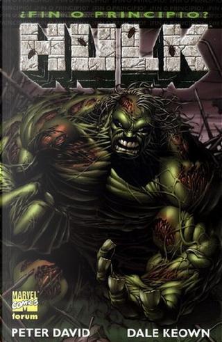 Hulk: ¿Fin o principio? by Peter David