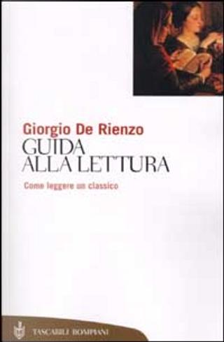 Guida alla lettura by Giorgio De Rienzo