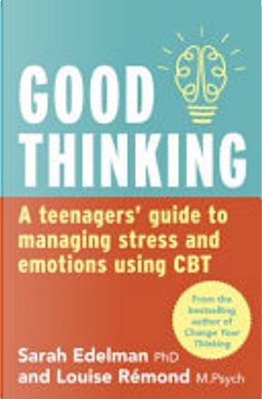 Good Thinking by Louise Remond, Sarah Edelman