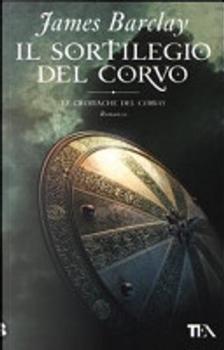 Il sortilegio del Corvo by Adria Tissoni, James Barclay