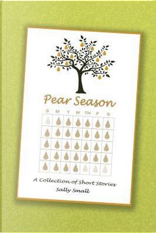 Pear Season by Sally Small