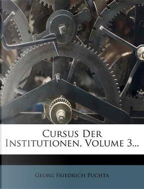 Geschichte des Rechts, Fünfte Auflage by Georg Friedrich Puchta