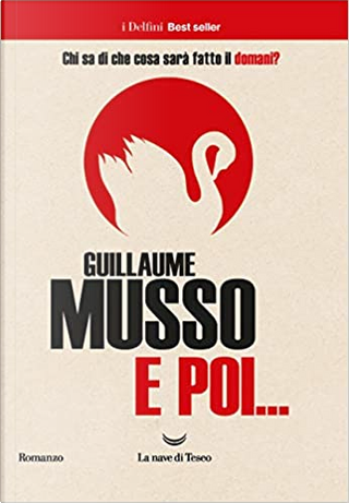 E poi... by Guillaume Musso
