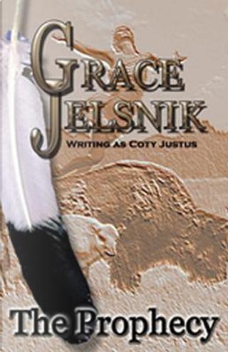 The Prophecy by Grace Jelsnik
