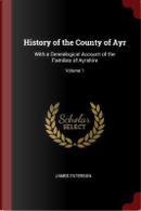 History of the County of Ayr by James Paterson