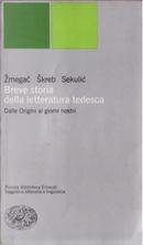 Breve storia della letteratura tedesca dalle origini ai giorni nostri by Viktor Zmegac, Zdenko Skreb