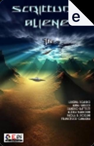 Scritture aliene - Albo 10 by Alexia Bianchini, Anna Grieco, Francesco Camagna, Luigina Sgarro, Paola Beatrice Rossini, Sandro Battisti