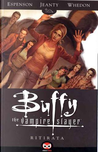 Buffy The Vampire Slayer - Ritirata by Georges Jeanty, Jane Espenson, Joss Whedon