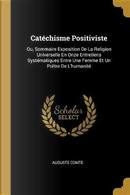 Catéchisme Positiviste by auguste comte