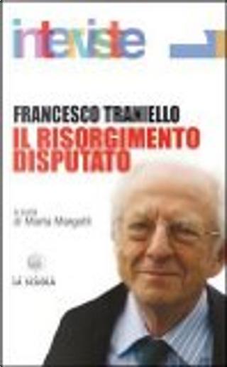 Risorgimento disputato by Francesco Traniello