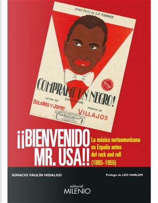 Bienvenido Mr. USA by Ignacio Faulín Hidalgo