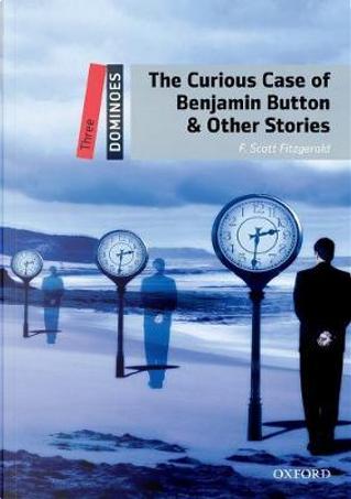 Benjamin Button. Dominoes. Livello 3. Con audio book by Francis Scott Fitzgerald