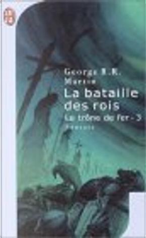 Le trône de fer, Tome 3 by George R.R. Martin
